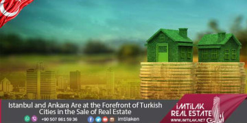 Real Estate for sale in Turkey at the forefront of Turkish Cities
