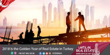 2018 Is the Golden Year of Real Estate in Turkey