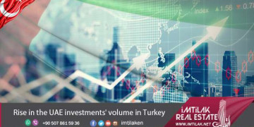 Rise in the UAE investments' volume in Turkey