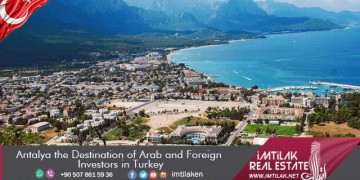 Antalya the Destination of Arab and Foreign Investors in Turkey