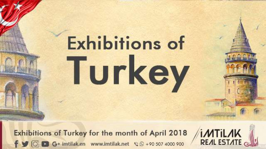 Exhibitions of Turkey for the Month of April 2018