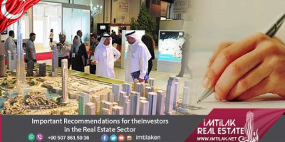 Important Recommendations for the Investors in the Istanbul Real Estate Sector