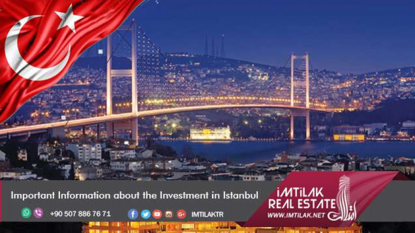 Important Information about the Investment in Istanbul