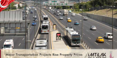 Major Transportation Projects Rises Property Prices in Turkey