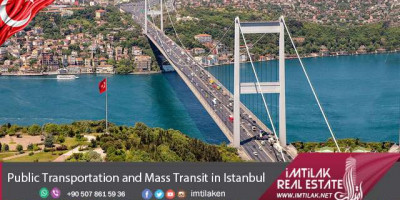 Public Transportation & Mass Transit in Istanbul| Real Estate in Istanbul Turkey