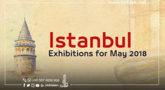 Istanbul's Exhibitions for May 2018