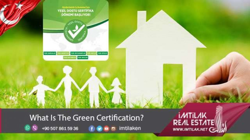 What Is The Green Certification in Turkey?