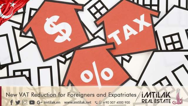 New VAT Reduction for Foreigners and Expatriates
