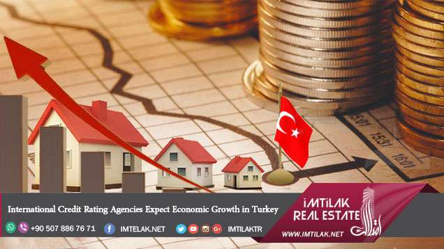 International Credit Rating Agencies Expect Economic Growth in Turkey