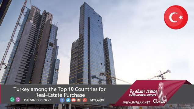 Turkey among the Top 10 Countries for Real-Estate Purchase