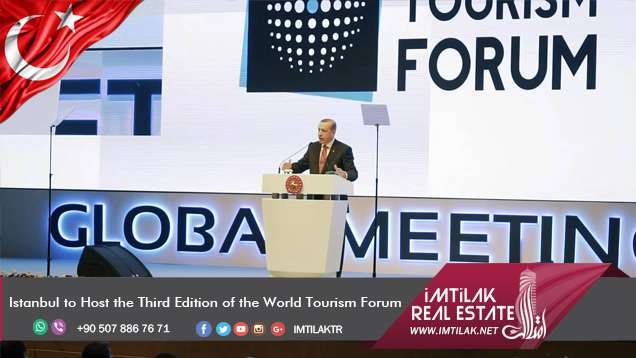 Istanbul to Host the Third Edition of the World Tourism Forum