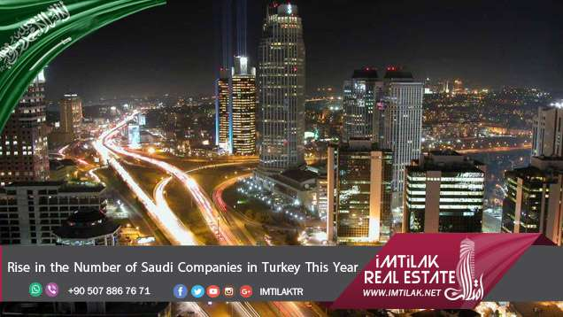 Rise in the Number of Saudi Companies in Turkey This Year