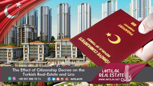 The Effect of Citizenship Decree on the Turkish Real-Estate and Lira