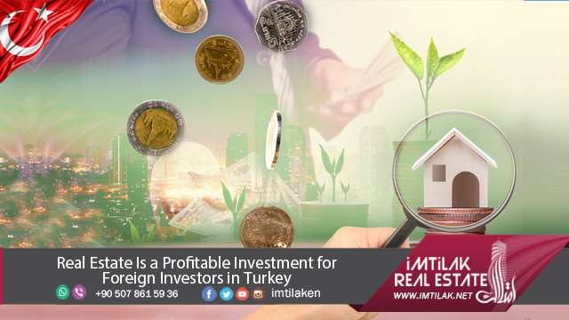 Real Estate Investment in Turkey is the best Investment for Investors