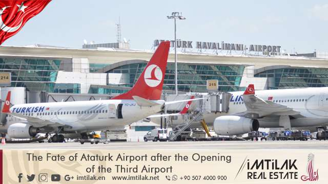 The Fate of Ataturk Airport after the Opening of the Third Airport