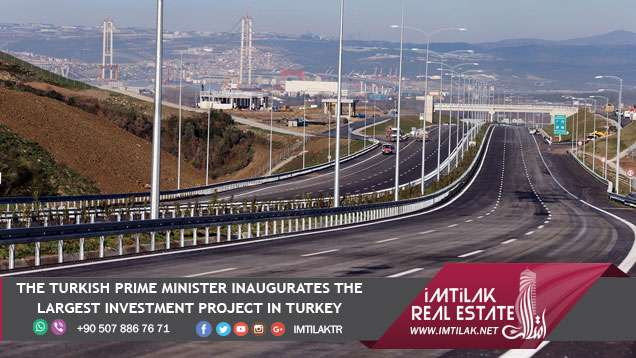 The Turkish Prime Minister Inaugurates the Largest Investment Project in Turkey