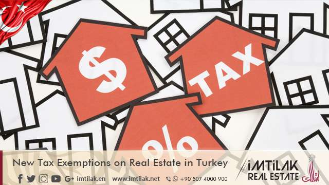 New Tax Exemptions on Real Estate in Turkey