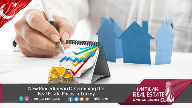 New Procedures in Determining of Real Estate Prices in Turkey
