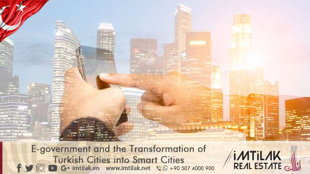 E-government and the Transformation of Turkish Cities into Smart Cities