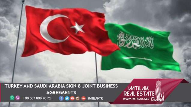 Turkey and Saudi Arabia Sign 8 Joint Business Agreements