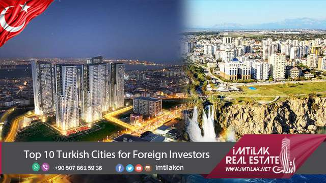 Top 10 Turkish Cities for Foreign Investors in Real Estate Turkey