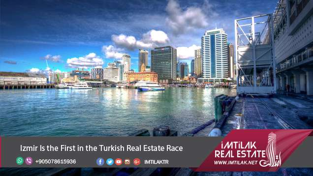 Izmir Is the First in the Turkish Real Estate Race