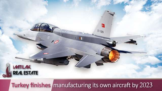 Turkey finishes manufacturing its own aircraft by 2023