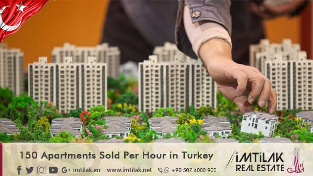 150 Apartments Sold Per Hour in Turkey