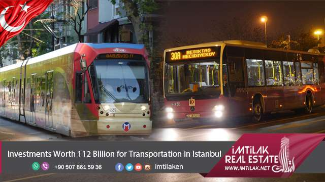 Investments Worth 112 Billion for Transportation in Istanbul