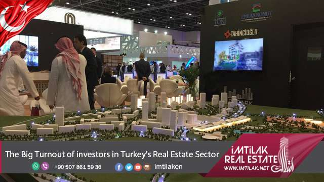 The Big Turnout in Istanbul Real Estate Sector From Investors