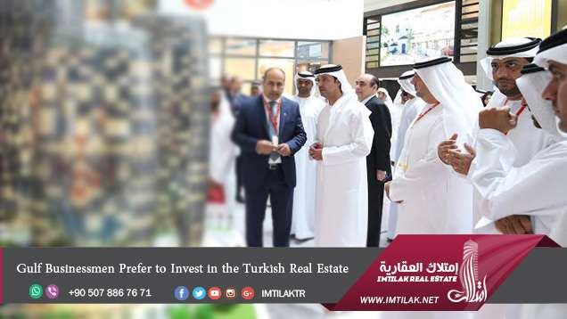 Gulf Businessmen Prefer to Invest in the Turkish Real Estate