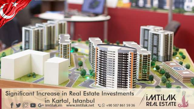 Significant Increase in Real Estate Investments in Kartal, Istanbul