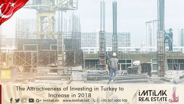 The Attractiveness of Investing in Turkey to Increase in 2018