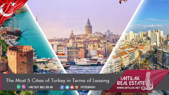 The Most 5 Cities of  Turkey in Terms of Leasing