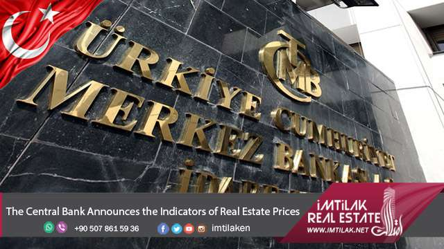 The Central Bank Announces the Indicators of Real Estate Prices