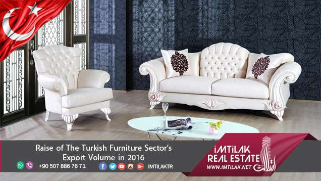 Raise Of The Turkish Furniture Sectoru0027s Export Volume In 2016