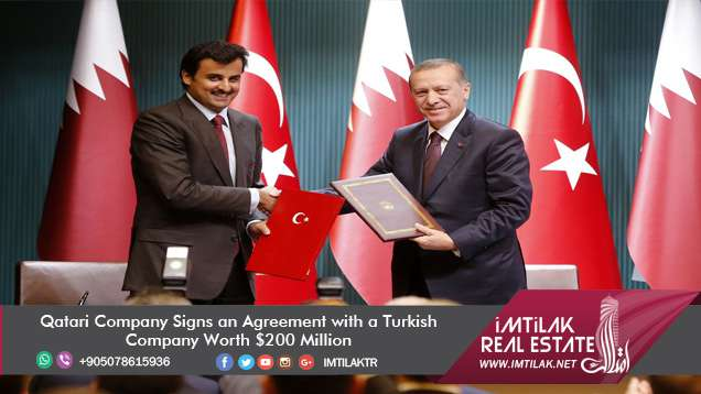 Qatari Company Signs an Agreement with a Turkish Company Worth $200 Million