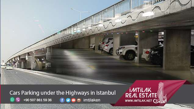 Finally Cars Parking under the Highways in Istanbul